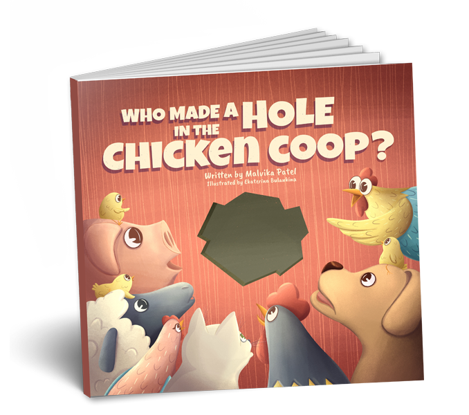 Children Book - Who Put a Hole in the Chicken Coop